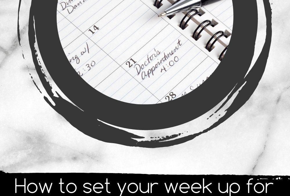 How to set your week up for success